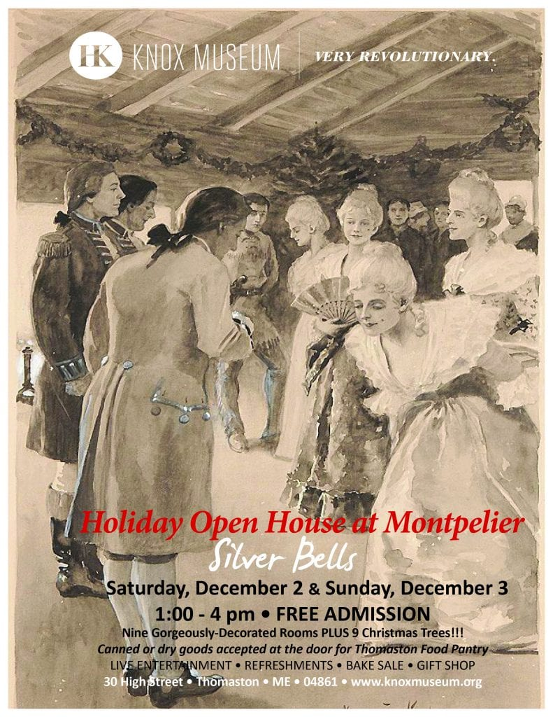 View picture of general henry knox museum montpelier thomaston - Admission Is Free And All Are Invited To Attend Canned Or Dry Goods Will Be Accepted At The Door For Distribution Through Thomaston Food Pantry